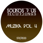 MUZIKA – VOLUME 4 (SOUNDS R US RECORDINGS)