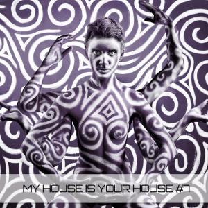 MyHouseIsYourHouse#7