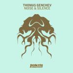 THOMAS GENCHEV – NOISE & SILENCE (BONZAI PROGRESSIVE)