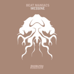 BEAT MANIACS – MESSINE (BONZAI PROGRESSIVE)
