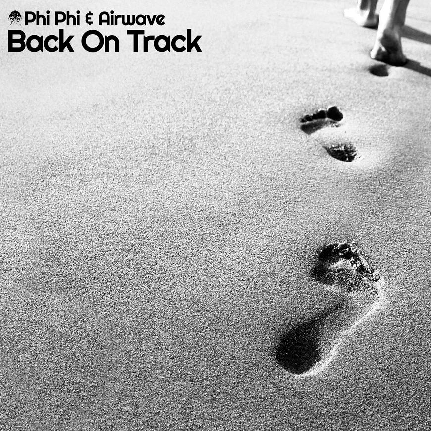 PhiPhi&AirwaveBackOnTrackBonzaiProgressive870x870