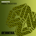 RESSIVE – FEEL HEAVEN (PROGREZ)