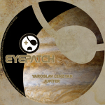 YAROSLAV LENZYAK – JUPITER (EYEPATCH RECORDINGS)