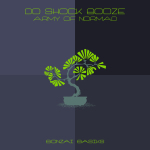 DO SHOCK BOOZE – ARMY OF NORMAD (BONZAI BASIKS)