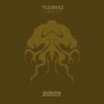 FLEMBAZ – CAFE EP (BONZAI PROGRESSIVE)