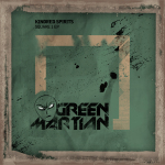 KINDRED SPIRITS – SQUARE 1 EP (GREEN MARTIAN)