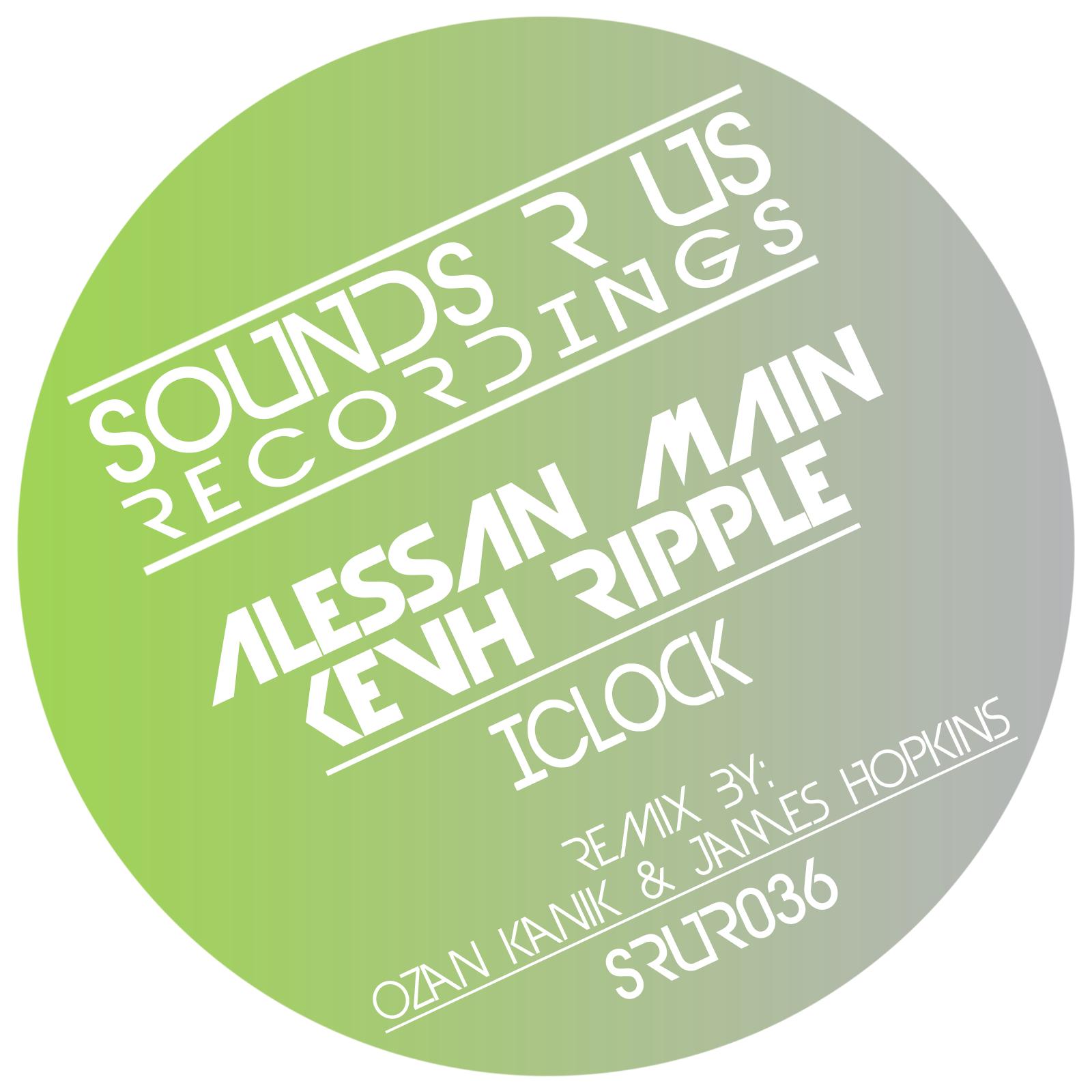 SRUR036 - Alessan Main & Kevh Ripple - IClock