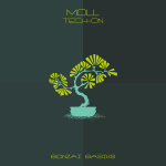 MOLL – TECH-ON (BONZAI BASIKS)