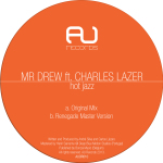 MR DREW FEATURING CHARLES LAZER – HOT JAZZ (AU RECORDS)