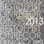 BEST OF PISTON RECORDINGS 2013 (PISTON RECORDINGS)