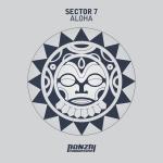 SECTOR 7 – ALOHA (BONZAI PROGRESSIVE)