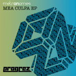 METRONOMES – MEA CULPA EP (PROGREZ)