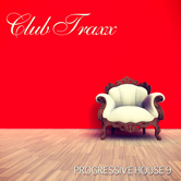 CLUB TRAXX – PROGRESSIVE HOUSE 9 (BONZAI PROGRESSIVE)