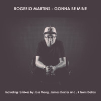 Rogerio Martins – Gonna Be Mine
