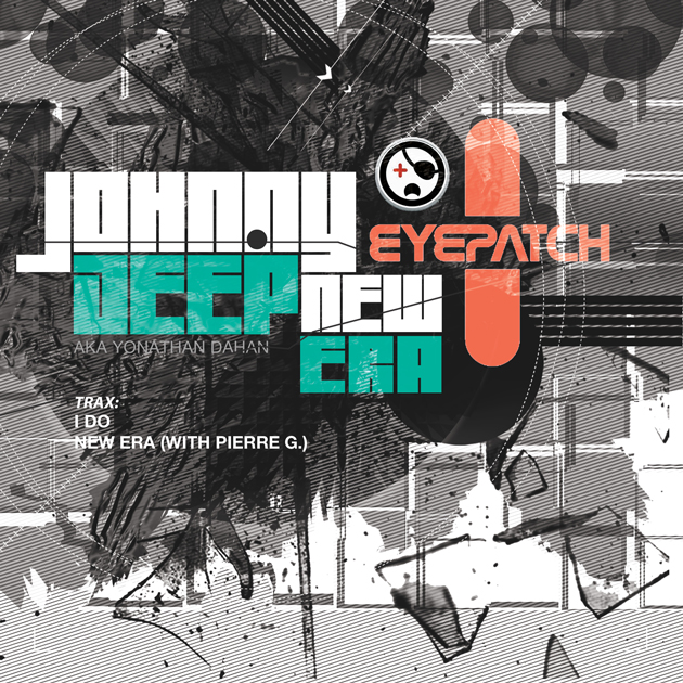 JohnnyDeep(aka-Yonathan)NewEraEPEyepatch-Recordings630x630