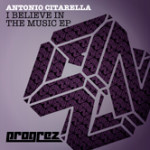 ANTONIO CITARELLA – I BELIEVE IN THE MUSIC EP (PROGREZ)