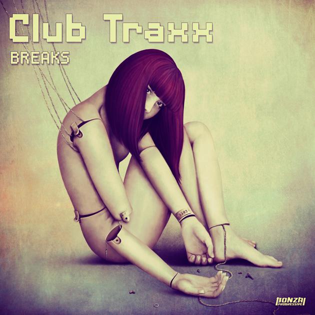 ClubTraxxBreaksBonzaiProgressive630x630