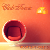 CLUB TRAXX – PROGRESSIVE HOUSE 10 (BONZAI PROGRESSIVE)