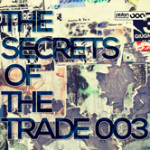 THE SECRETS OF THE TRADE 003 (PISTON RECORDINGS)