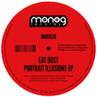 EAT DUST – PORTRAIT ILLUSIONS (MONOG RECORDS)
