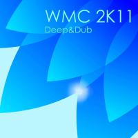 WMC 2K11 - Deep & Dub