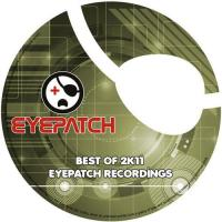 Eyepatch Recordings - Best Of 2k11