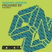Progrez EP - Volume 5
