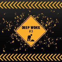 Deep Worx #3