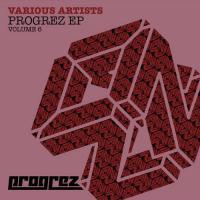 Progrez EP - Volume 6