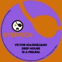 Deep House Is A Feeling
