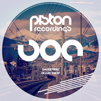 DAVIDE PIRAS – DIGGIN TIME EP (PISTON RECORDINGS)