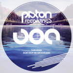 IVAN MASA – DON'T STOP THE GROOVE MAN (PISTON RECORDINGS)