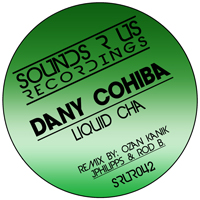 DANY COHIBA – LIQUID CHA (SOUNDS R US RECORDINGS)
