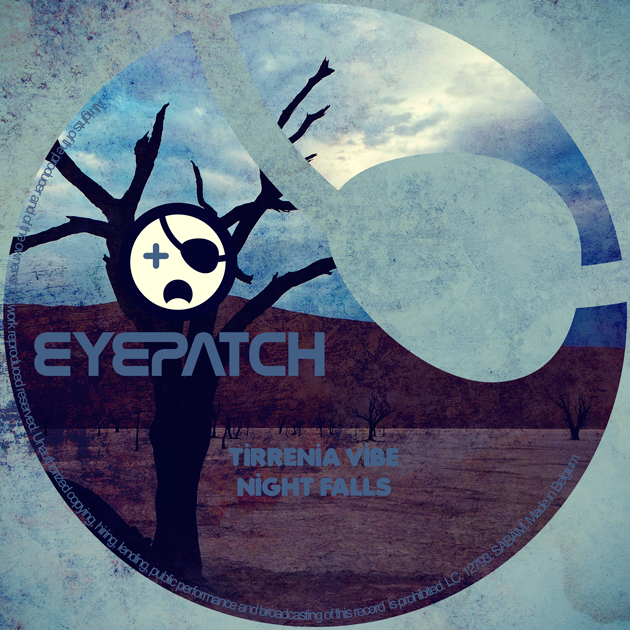 TirreniaVibeNightFallsEyepatchRecordings630x630