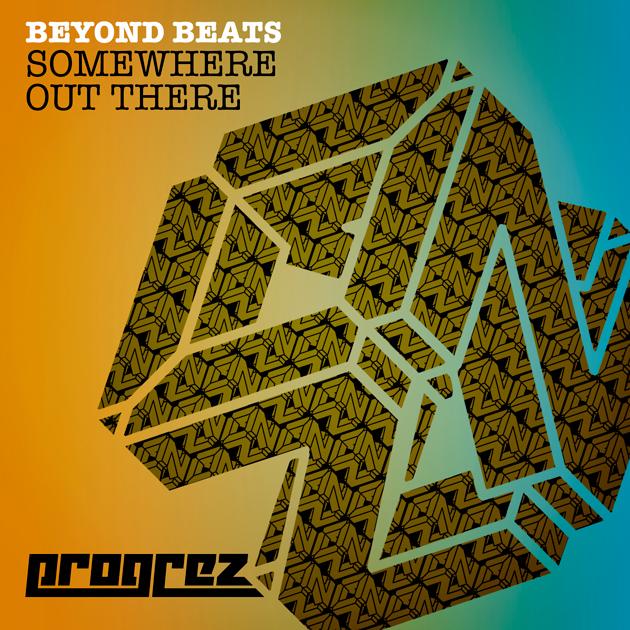 BeyondBeatsSomewhereOutThereProgrez630x630