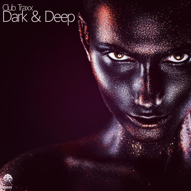 ClubTraxxDark&DeepBonzaiProgressive630x630