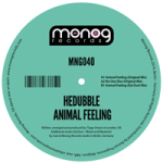HEDUBBLE – ANIMAL FEELING (MONOG RECORDS)