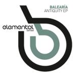 BALEARIA – ANTIQUITY EP (BONZAI ELEMENTAL)