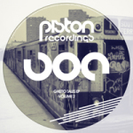 GHETTO TALES EP – VOLUME 2 (PISTON RECORDINGS)