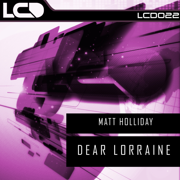 LCD022-MATT-HOLLIDAY---DEAR-LORRAINE630x630
