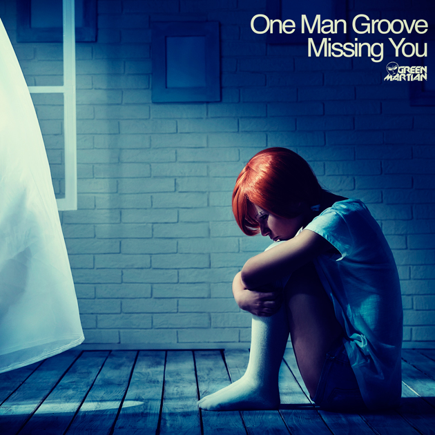 OneManGrooveMissingYouGreenMartian630x630