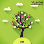 REFLECTION SOUL – APRIL (DREAMS) (GREEN MARTIAN)