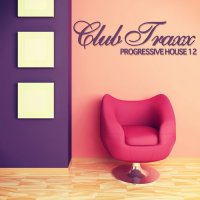 Club Traxx - Progressive House 12