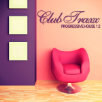 CLUB TRAXX – PROGRESSIVE HOUSE 12 (BONZAI PROGRESSIVE)