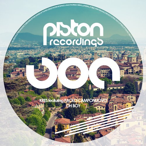 KRES FEATURING PAOLO CAMPONUOVO – OH BOY (PISTON RECORDINGS)
