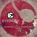 TALI FREAKS FEATURING MATTEO BORGHI – BURIDDA (EYEPATCH RECORDINGS)