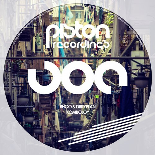 BHOO & DIRTYPLAN – KOMBOLOY (PISTON RECORDINGS)