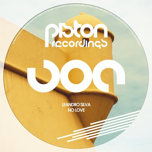 LEANDRO SILVA – NO LOVE (PISTON RECORDINGS)