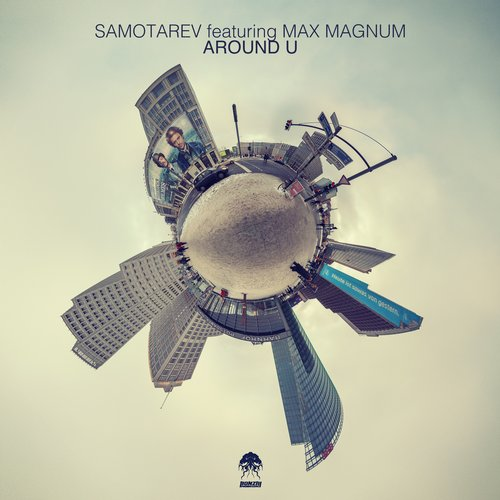 SAMOTAREV featuring MAX MAGNUM – AROUND U (BONZAI PROGRESSIVE)