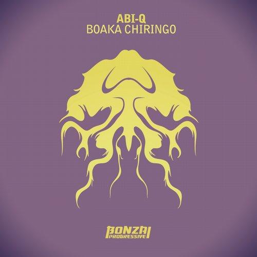 ABI-Q – BOAKA CHIRINGO (BONZAI PROGRESSIVE)